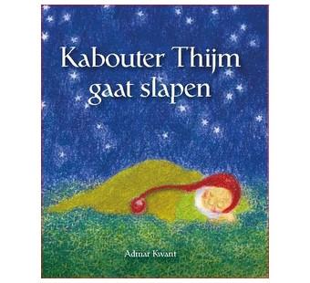 Kabouter Thijm gaat slapen (dagmar Kwant)