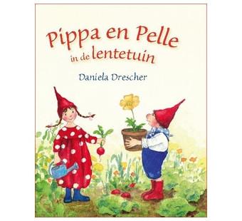 Pippa en Pelle in de lentetuin (Daniela Drescher)