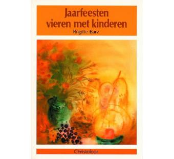 Jaarfeesten vieren met kinderen (Brigitte Barz)