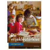 De vrije kleuterklas  - Lois Eijgenraam