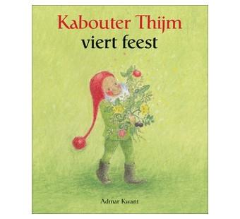 Kabouter Thijm viert feest Admar Kwant
