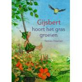 Gijsbert hoort het gras groeien  (D Drescher)