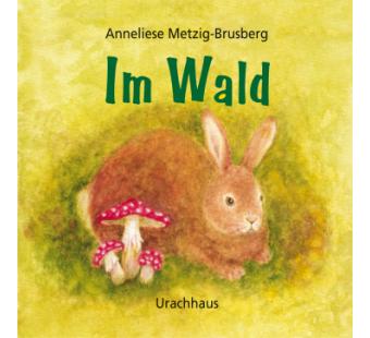 Im wald, uitklapbaar boekje (Anneliese Metzig-Brusberg)