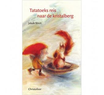 Tatatoeks reis naar de kristalberg (Jacob Streitt)
