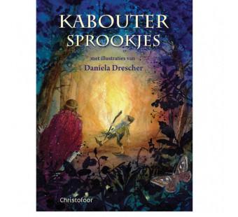 Kaboutersprookjes (illustraties van Daniela Drescher)