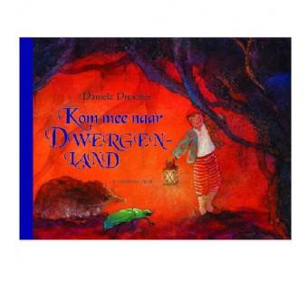 Kom mee naar dwergenland (Daniela Drescher)